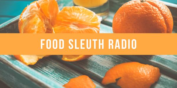 Food Sleuth Radio